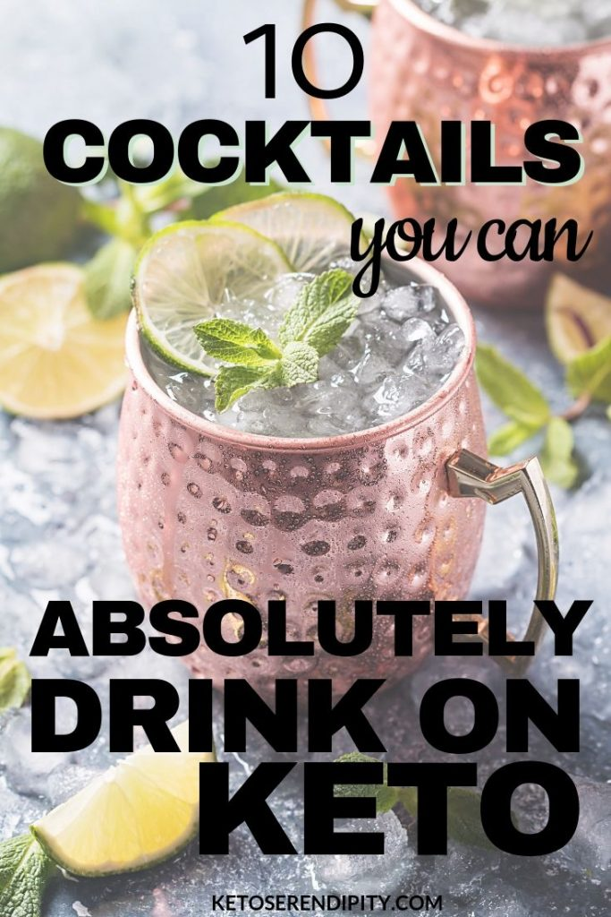 Are you worried that if you have a drink on the keto diet it'll kick you out of ketosis? I've got your back my friend! Here are 10 keto cocktails that are low-carb and delicious. No guilt allowed!